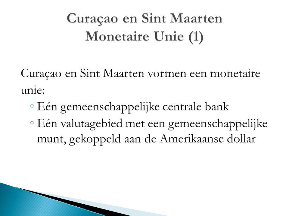 Curaçao en Sint Maarten Monetaire Unie (1)