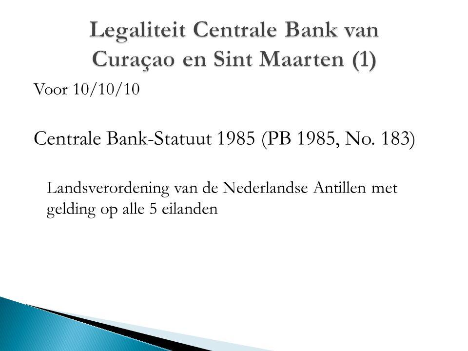 Legaliteit Centrale Bank van Curaçao en Sint Maarten (1)