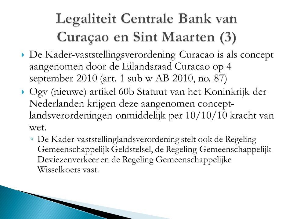 Legaliteit Centrale Bank van Curaçao en Sint Maarten (3)