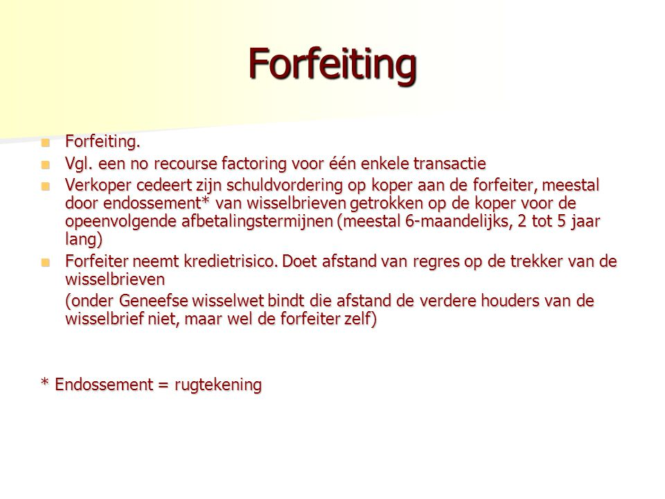 Forfeiting Forfeiting.