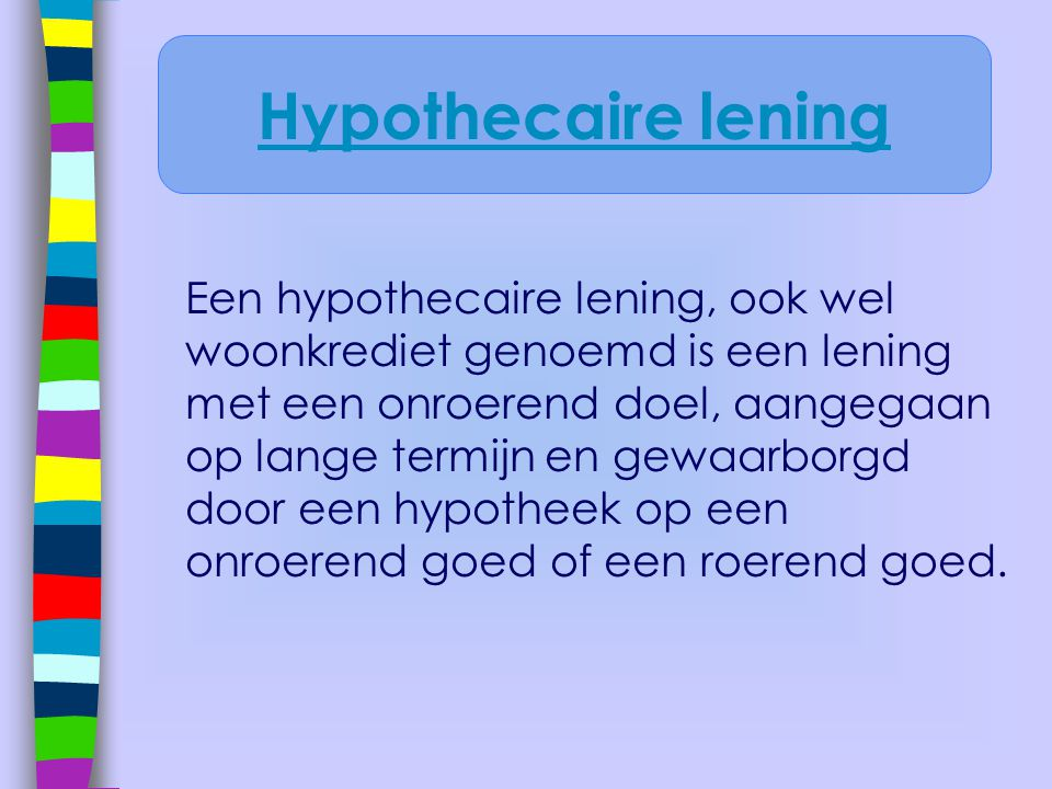 Hypothecaire lening