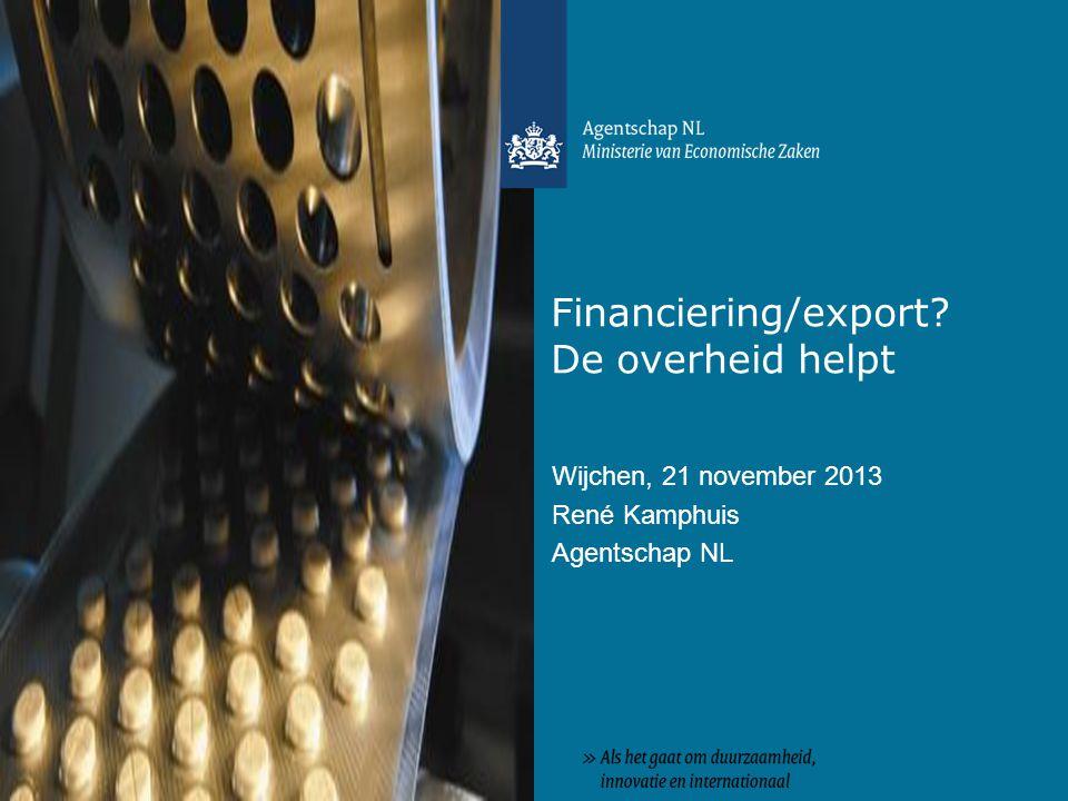 Financiering/export De overheid helpt