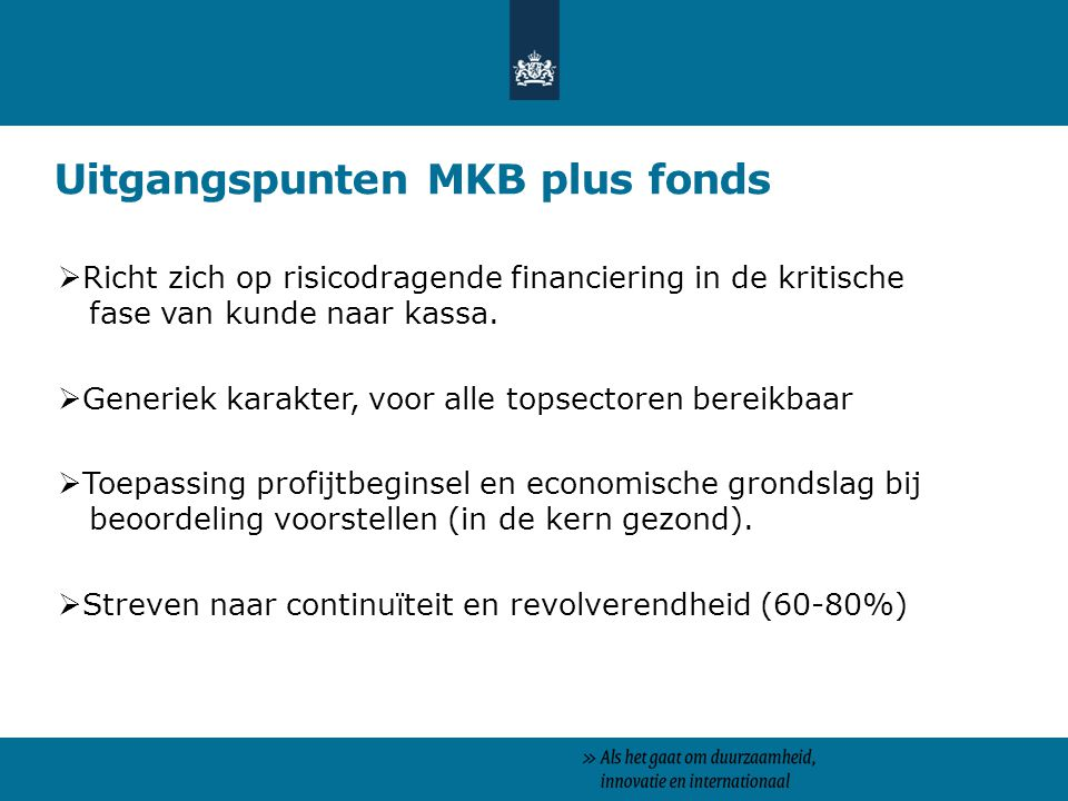 Uitgangspunten MKB plus fonds