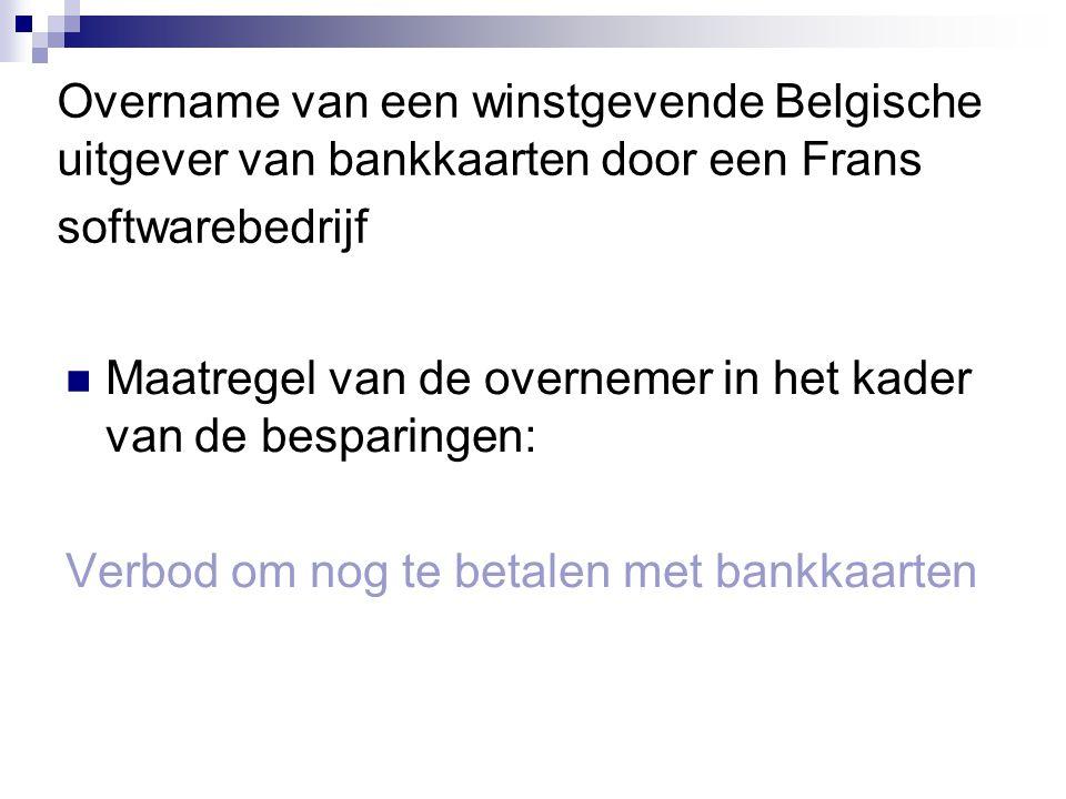 Overname van een winstgevende Belgische uitgever van bankkaarten door een Frans softwarebedrijf