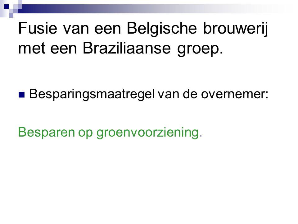 Fusie van een Belgische brouwerij met een Braziliaanse groep.