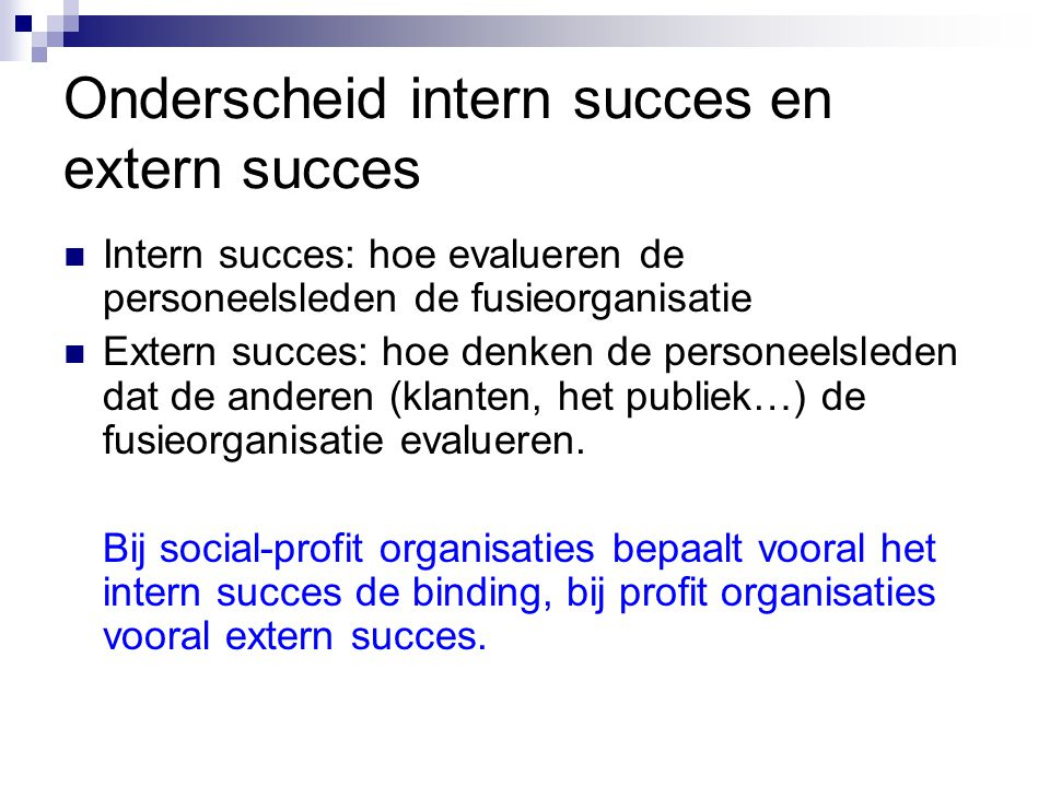 Onderscheid intern succes en extern succes