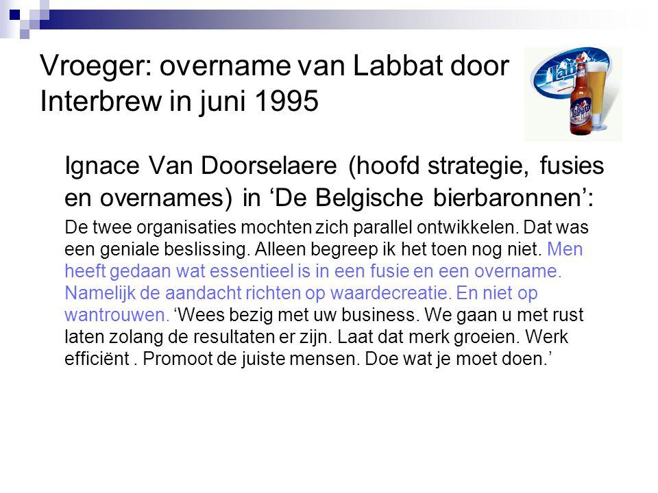 Vroeger: overname van Labbat door Interbrew in juni 1995