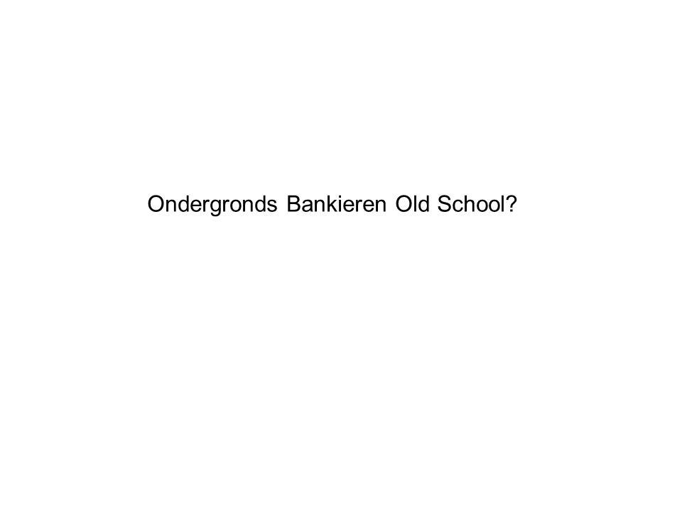 Ondergronds Bankieren Old School