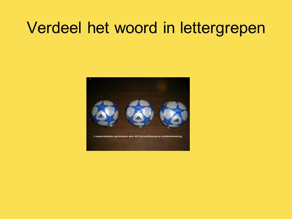 Verdeel het woord in lettergrepen