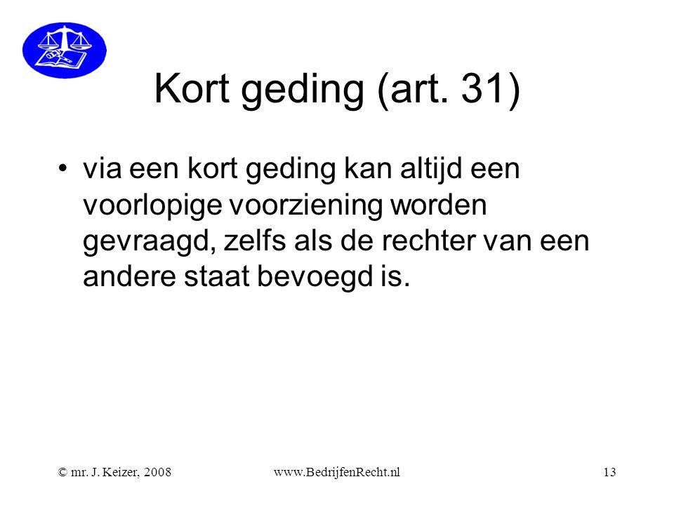 Kort geding (art. 31)