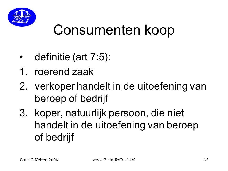 Consumenten koop definitie (art 7:5): roerend zaak