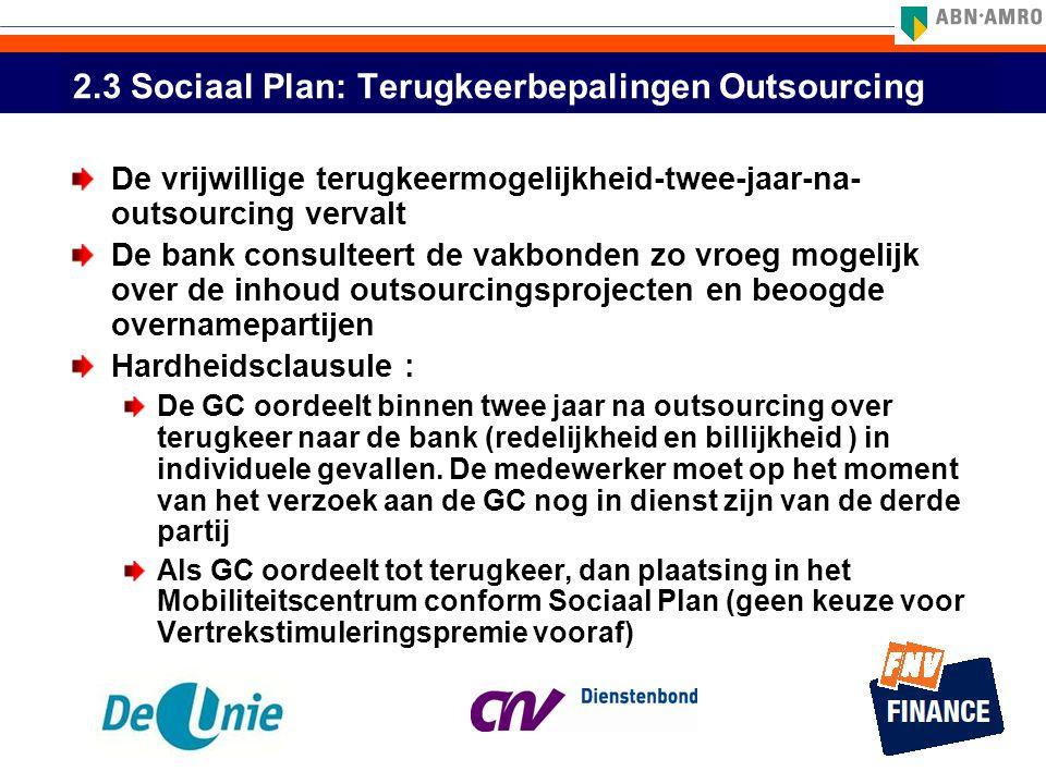 2.3 Sociaal Plan: Terugkeerbepalingen Outsourcing