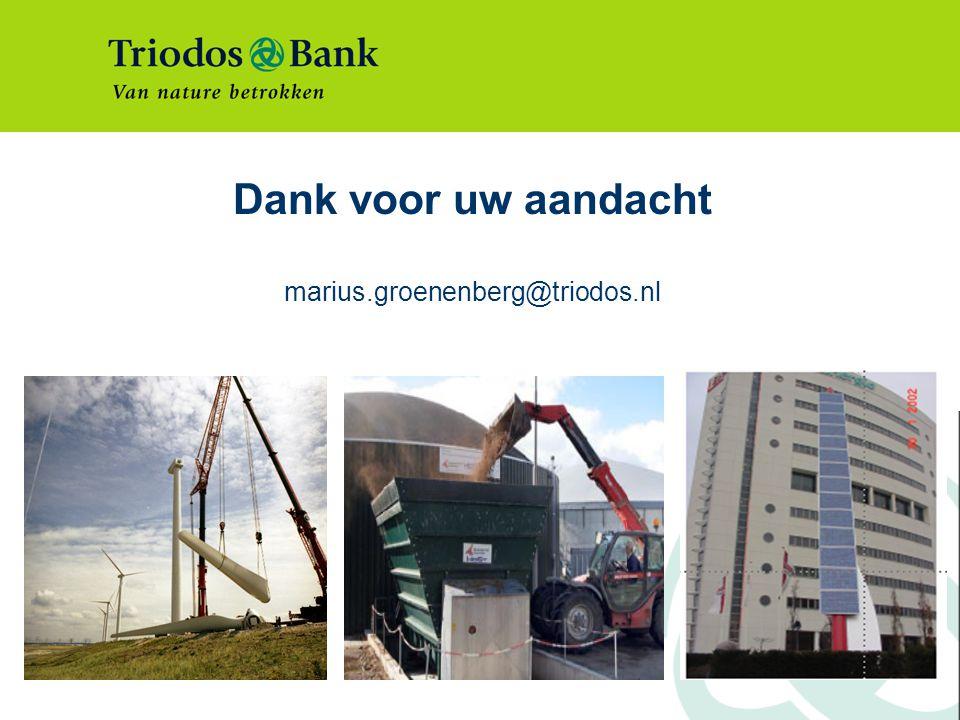 Dank voor uw aandacht marius.groenenberg@triodos.nl