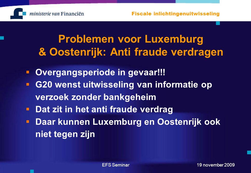 Problemen voor Luxemburg & Oostenrijk: Anti fraude verdragen