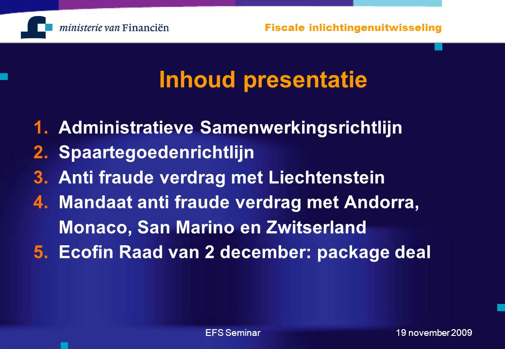Inhoud presentatie Administratieve Samenwerkingsrichtlijn