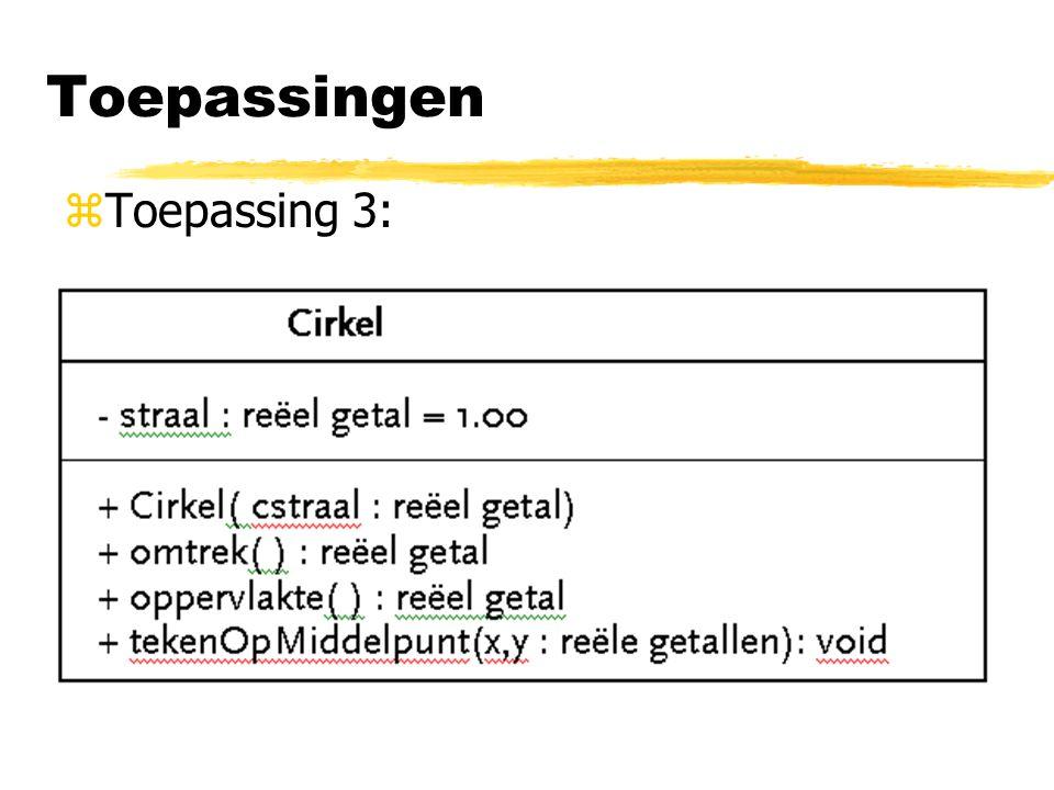 Toepassingen Toepassing 3: