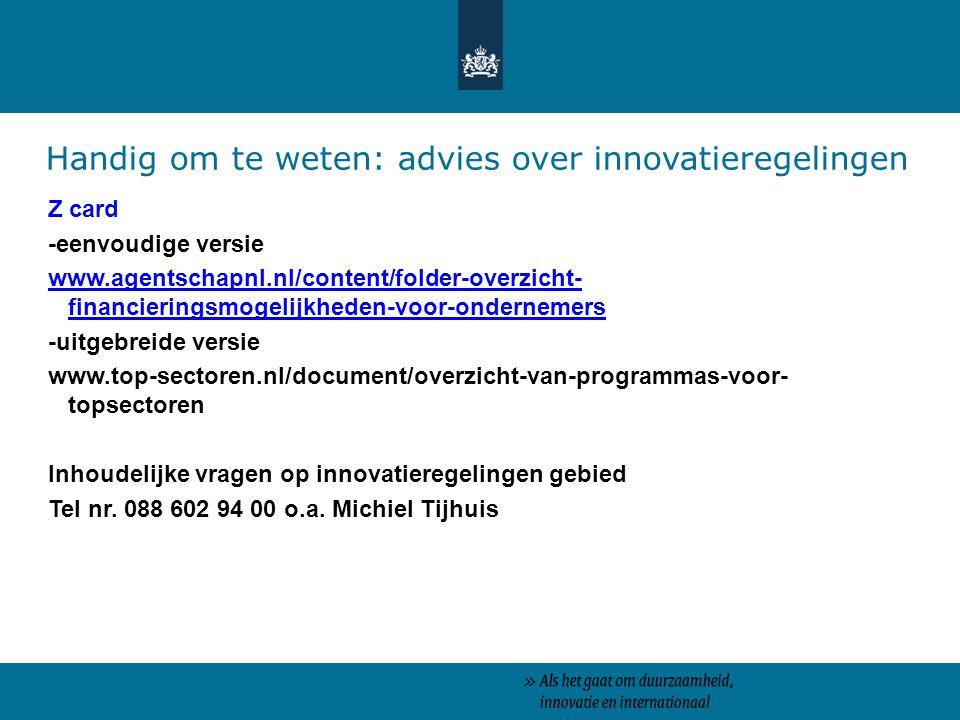 Handig om te weten: advies over innovatieregelingen