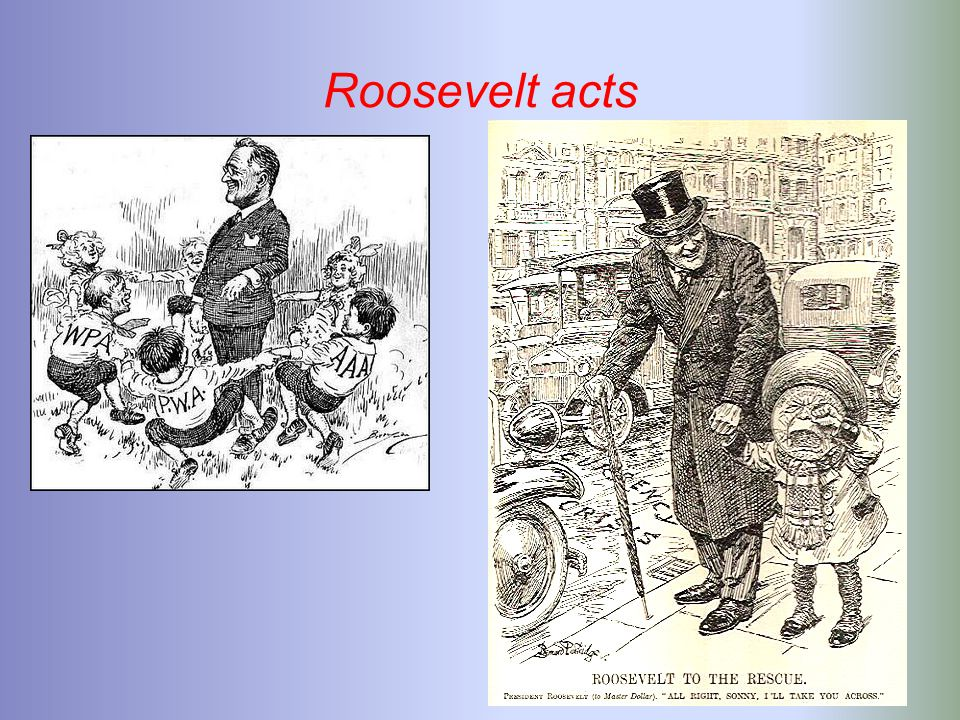 Roosevelt acts