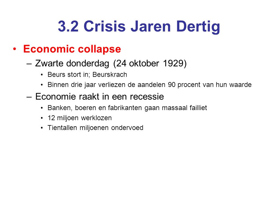 3.2 Crisis Jaren Dertig Economic collapse