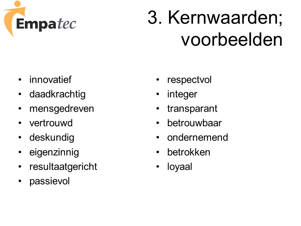 3. Kernwaarden; voorbeelden