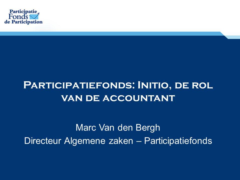Participatiefonds: Initio, de rol van de accountant
