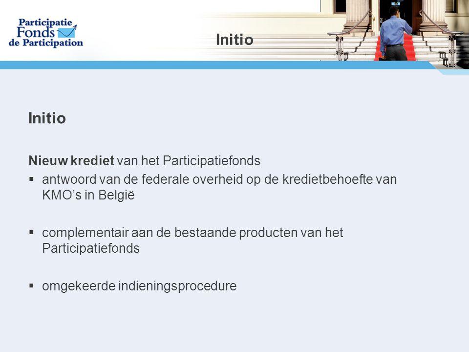 Initio Initio Nieuw krediet van het Participatiefonds