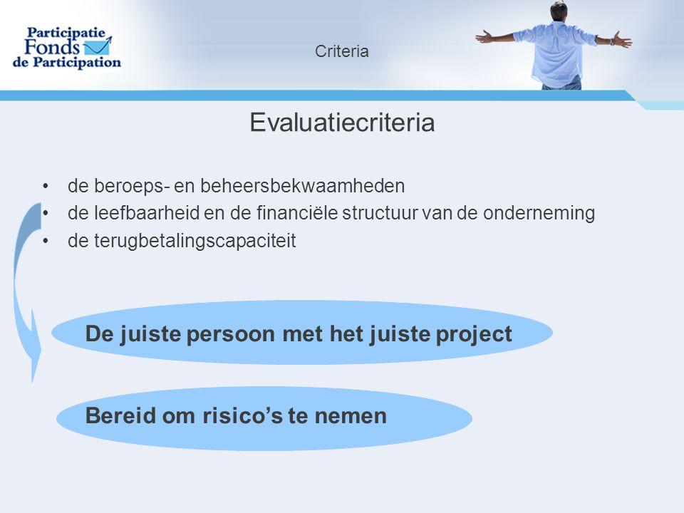Evaluatiecriteria De juiste persoon met het juiste project