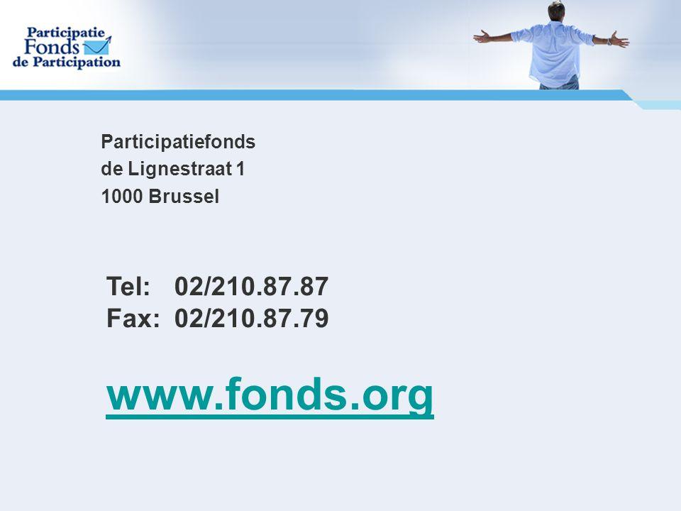 www.fonds.org Tel: 02/210.87.87 Fax: 02/210.87.79 Participatiefonds