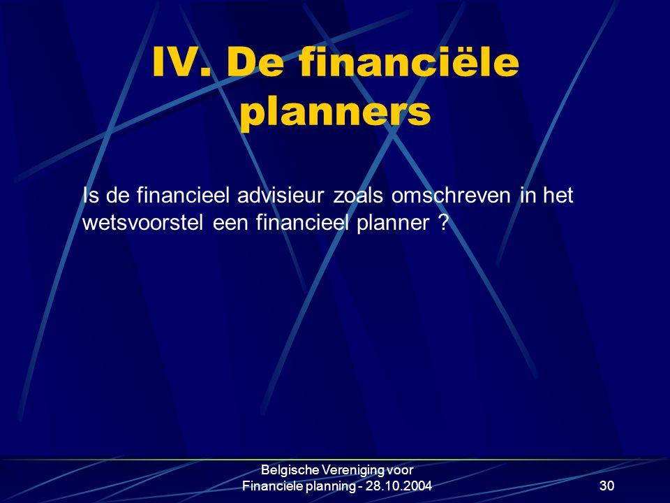 IV. De financiële planners