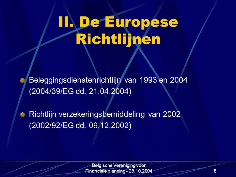 II. De Europese Richtlijnen