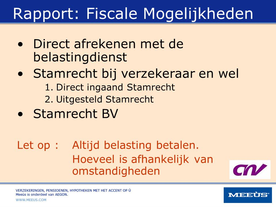 Rapport: Fiscale Mogelijkheden