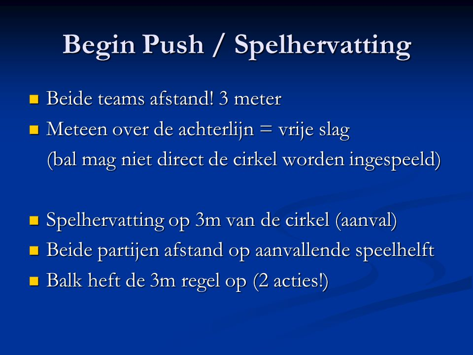 Begin Push / Spelhervatting