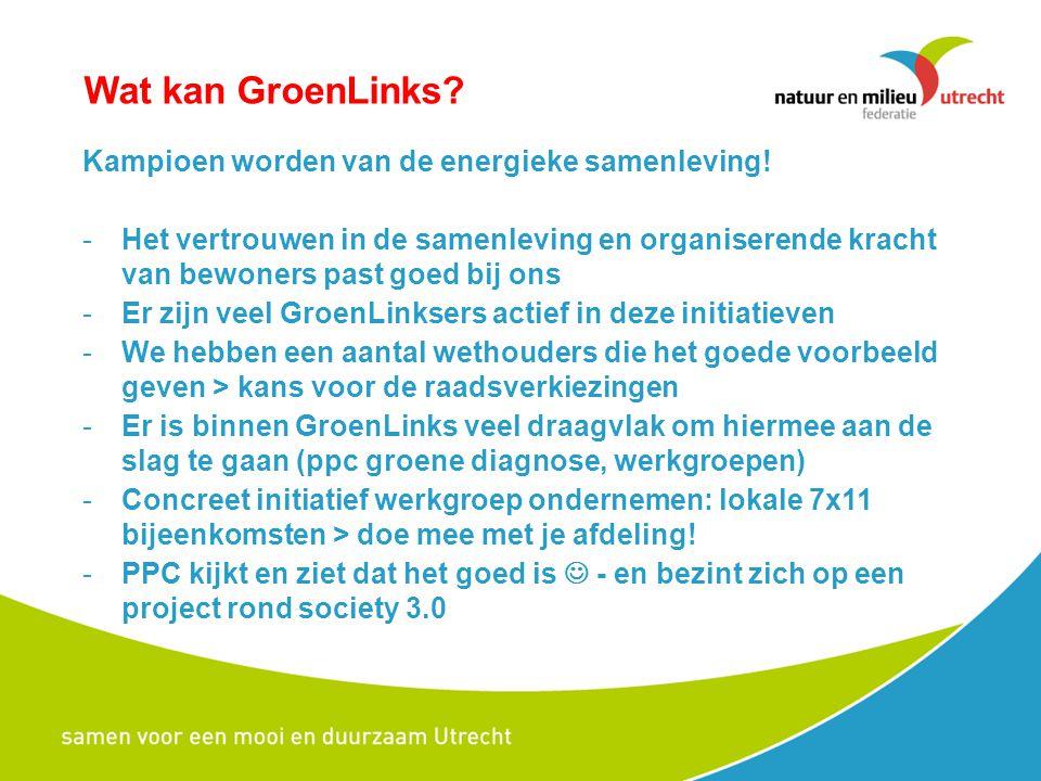 Wat kan GroenLinks Kampioen worden van de energieke samenleving!