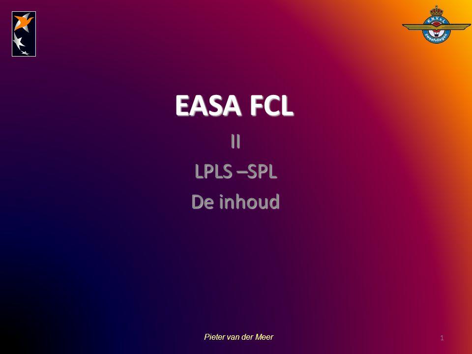 EASA FCL II LPLS –SPL De inhoud