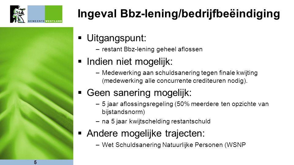 Ingeval Bbz-lening/bedrijfbeëindiging