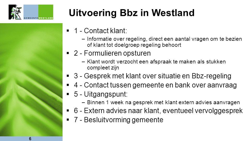 Uitvoering Bbz in Westland