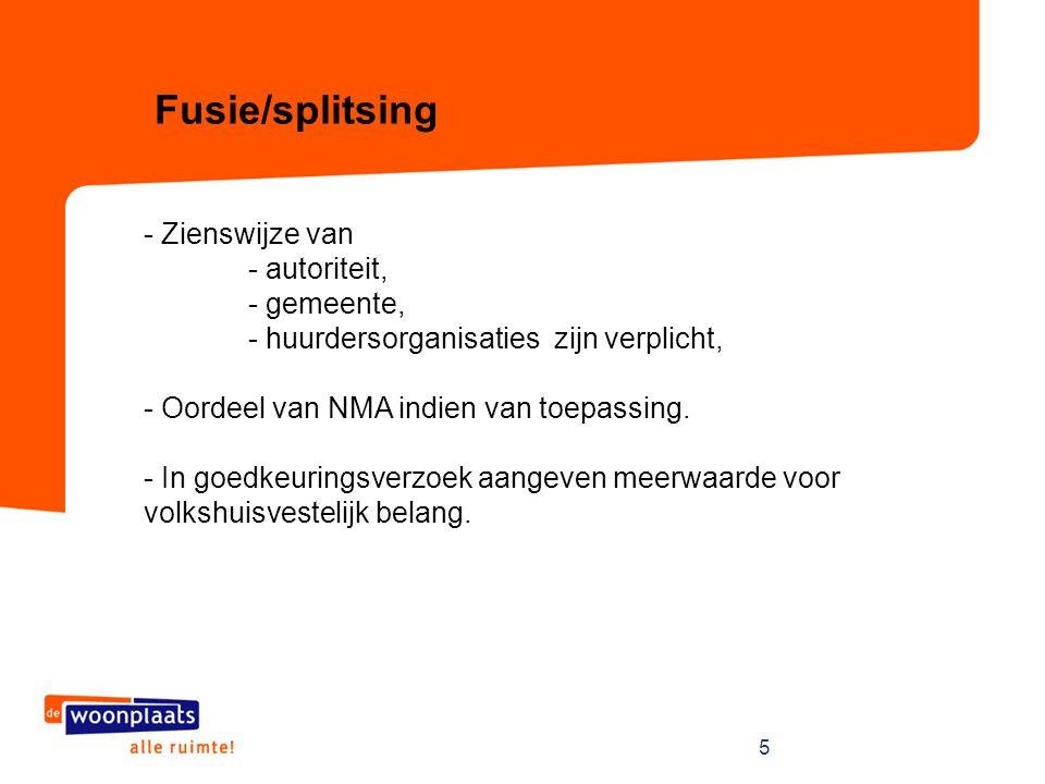 Fusie/splitsing - Zienswijze van - autoriteit, - gemeente,