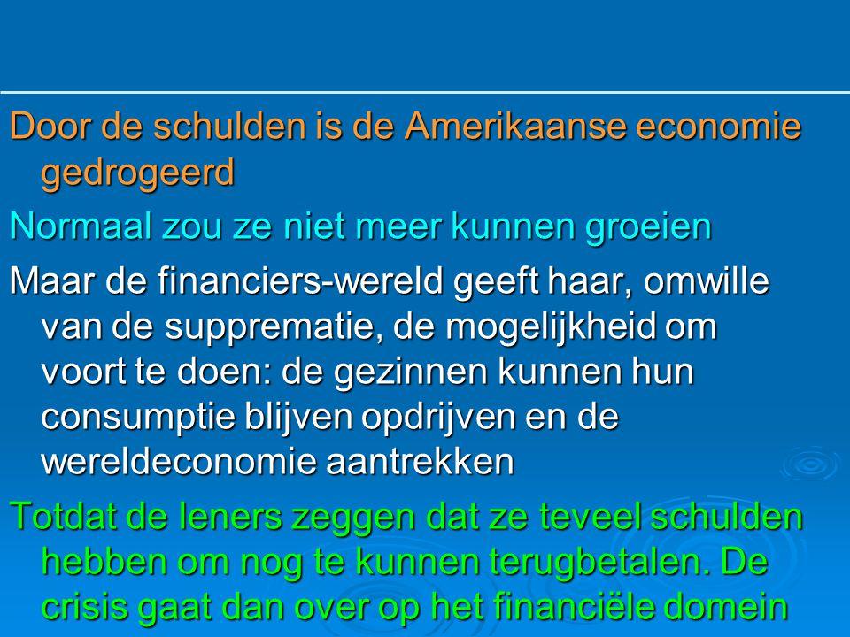 Door de schulden is de Amerikaanse economie gedrogeerd