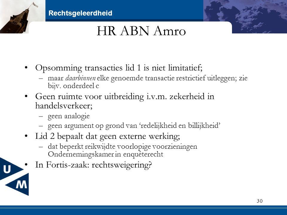 HR ABN Amro Opsomming transacties lid 1 is niet limitatief;
