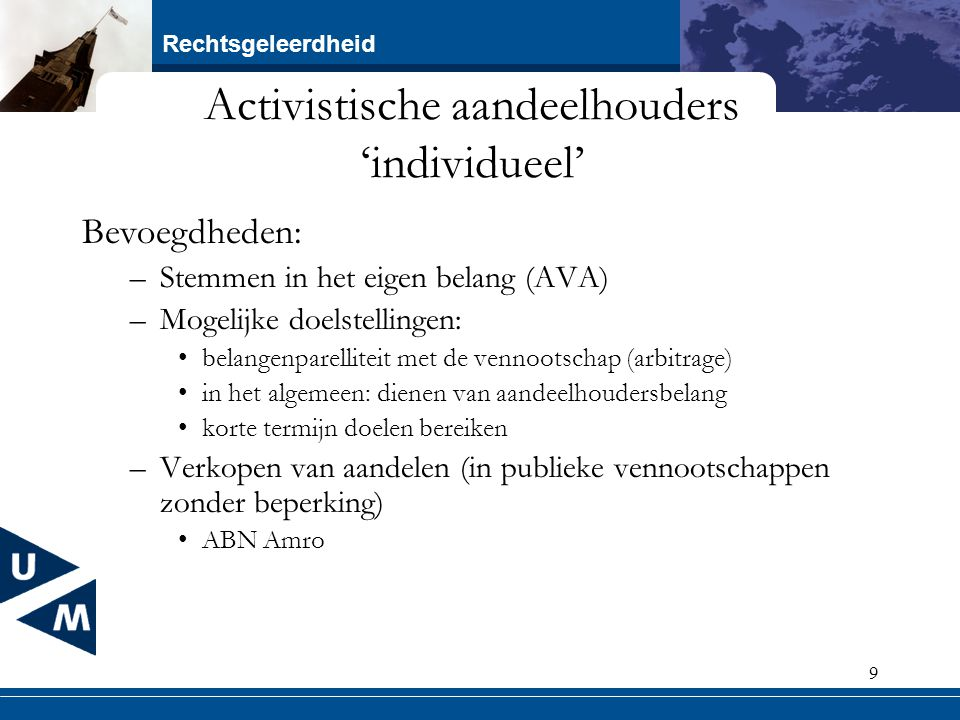 Activistische aandeelhouders 'individueel'