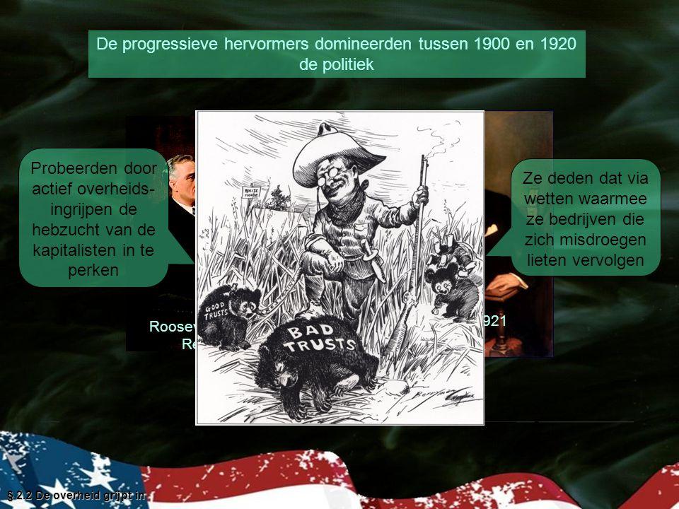 De progressieve hervormers domineerden tussen 1900 en 1920 de politiek