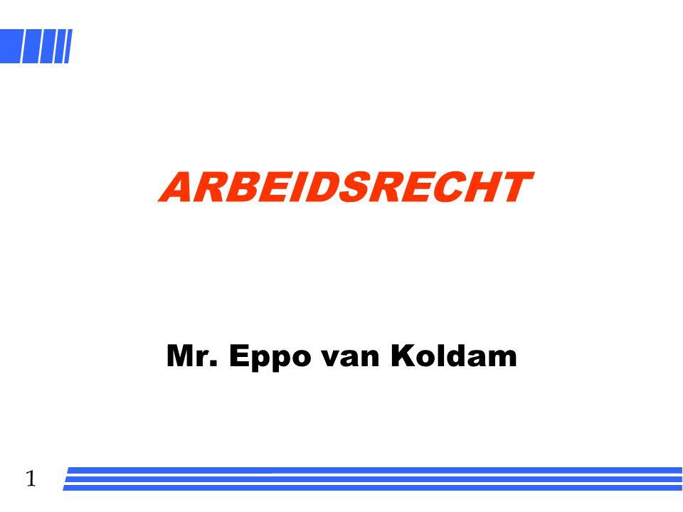 ARBEIDSRECHT Mr. Eppo van Koldam