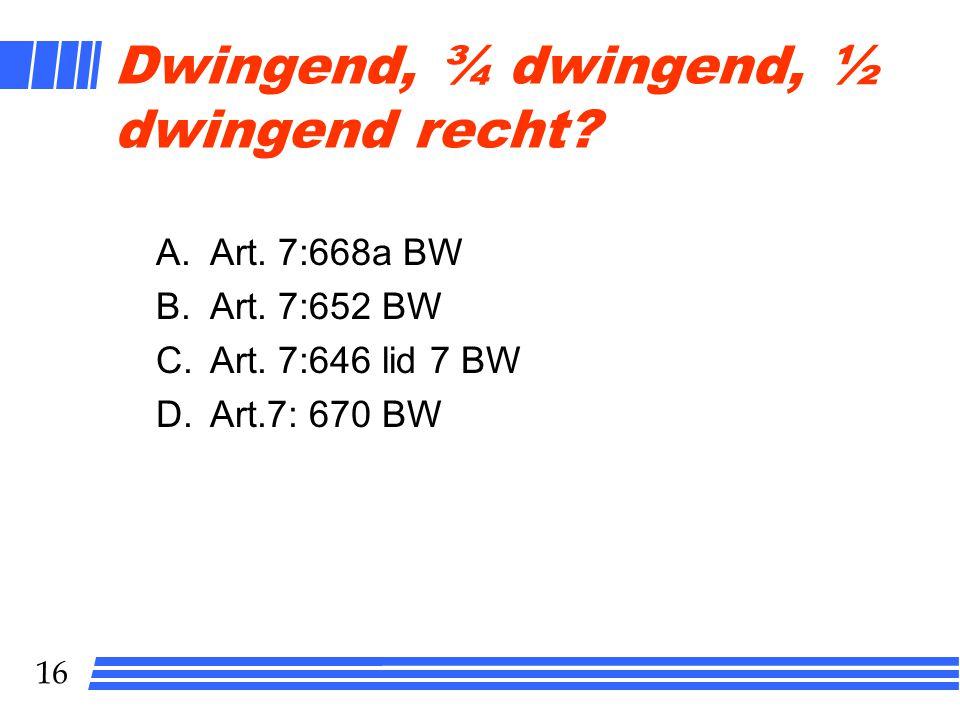 Dwingend, ¾ dwingend, ½ dwingend recht