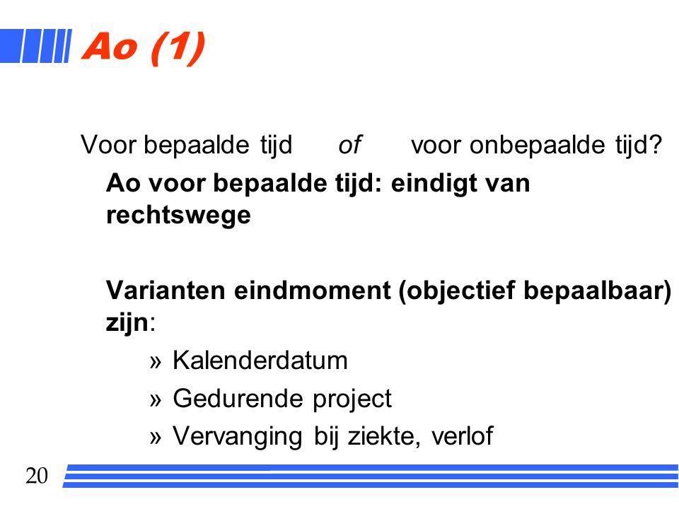 Ao (1) Voor bepaalde tijd of voor onbepaalde tijd