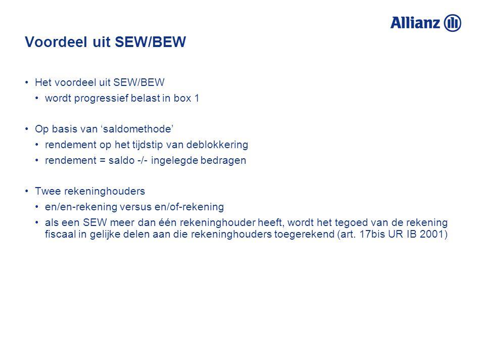 Voordeel uit SEW/BEW Het voordeel uit SEW/BEW