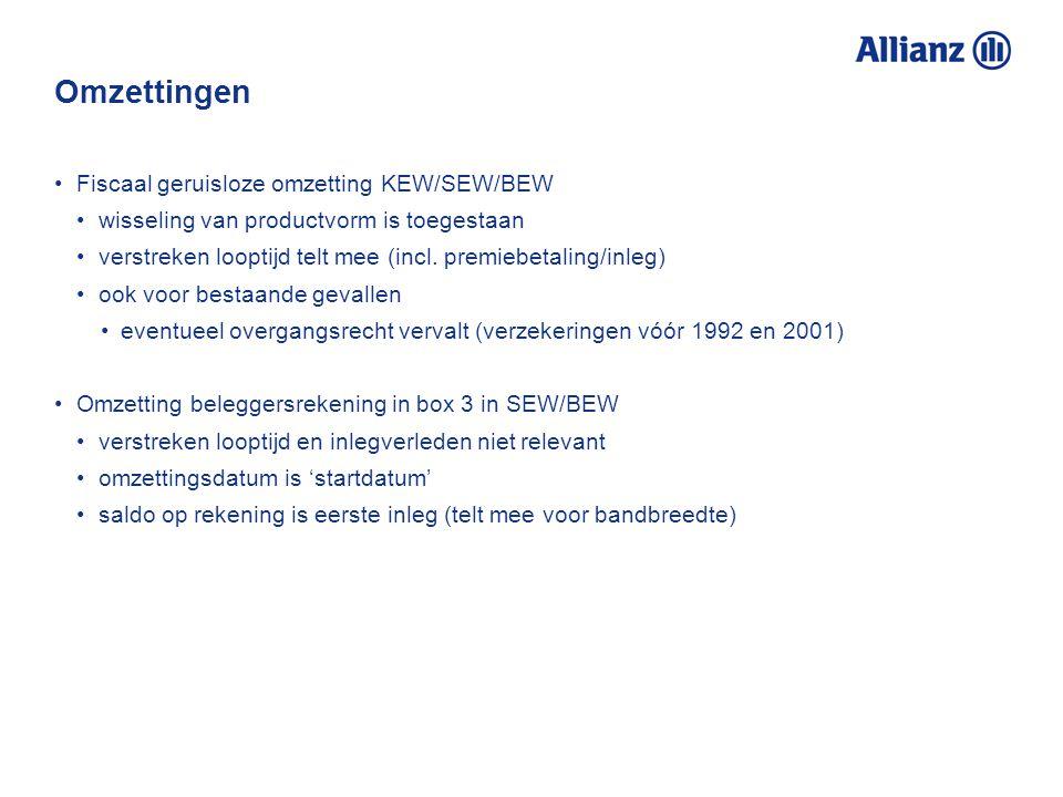 Omzettingen Fiscaal geruisloze omzetting KEW/SEW/BEW