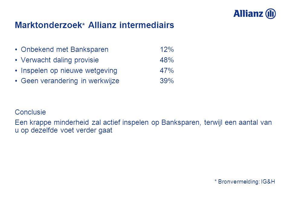 Marktonderzoek* Allianz intermediairs