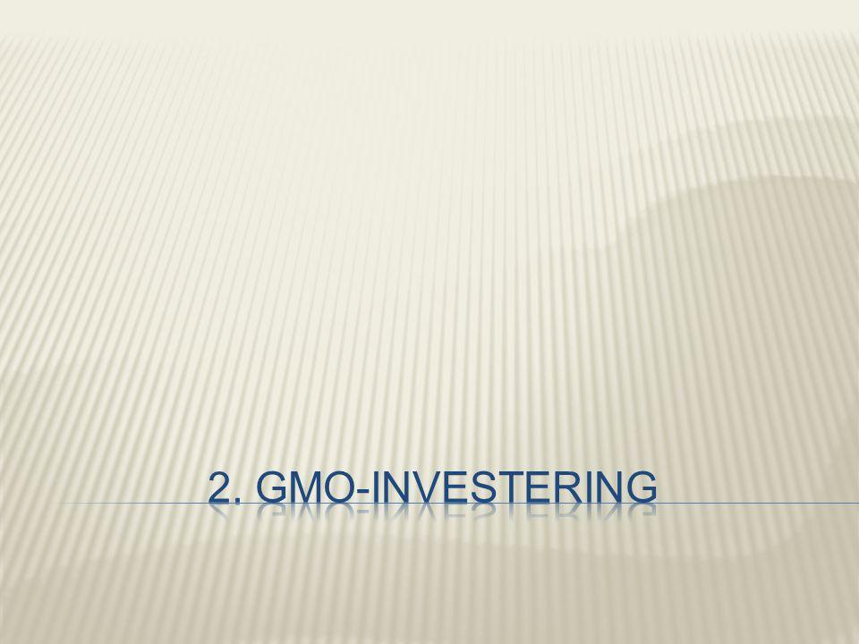 2. GMO-investering