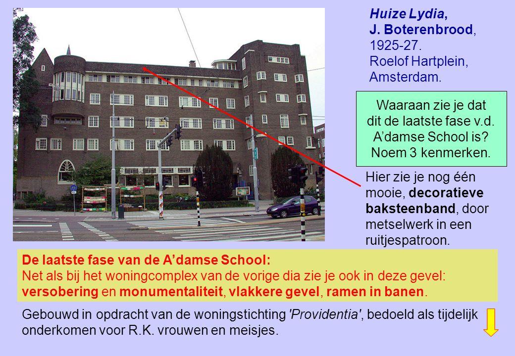 Huize Lydia, J. Boterenbrood, 1925-27. Roelof Hartplein, Amsterdam.