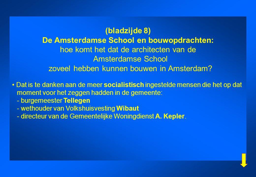De Amsterdamse School en bouwopdrachten: